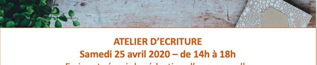 ATELIER D'ECRITURE – Samedi 25 avril 2020